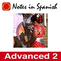 Notes in Spanish Advanced 2